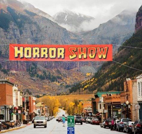 The Telluride Horror Show