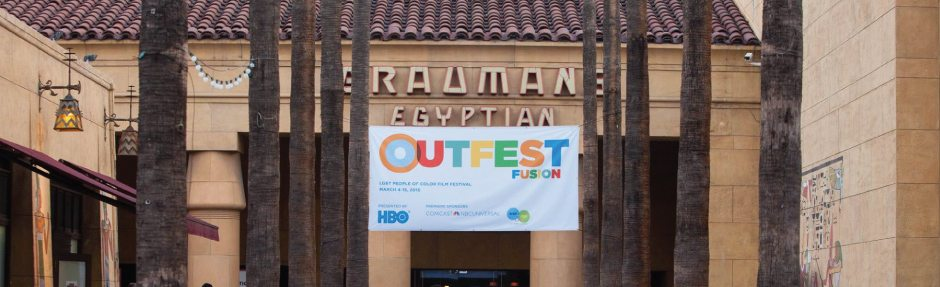 Outfest Fusion LGBTQ People of Color Film Festival