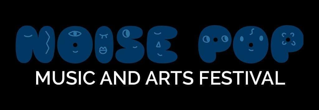 Noise Pop Film Festival