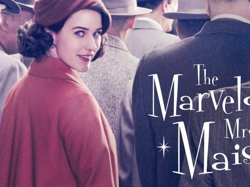 'The Marvelous Mrs. Maisel' is a beloved show. Here are some of the inspiring lessons to take away from the characters.