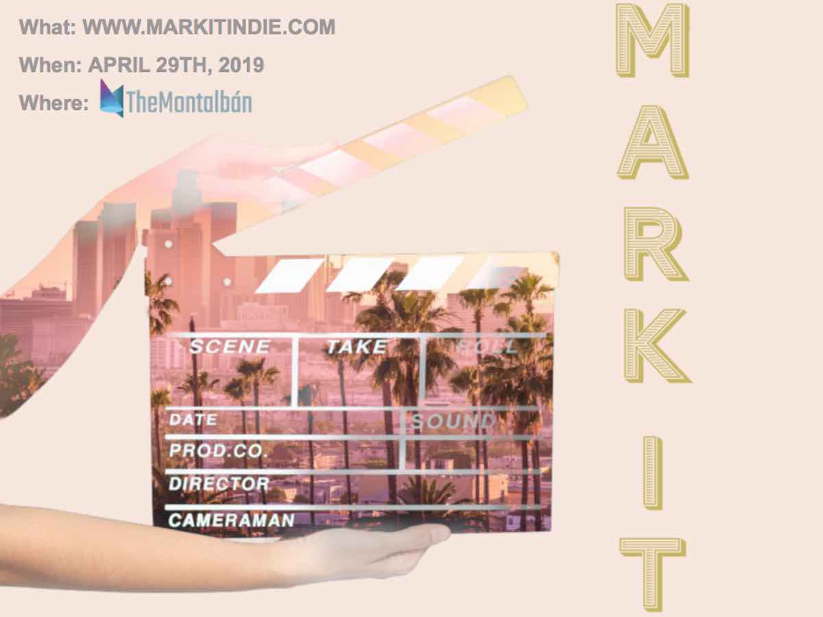 On Monday, April 29, 2019 MarkIT Indie will take over the Montalbán in LA for insightful panels and valuable one-on-one opportunities for indie filmmakers.
