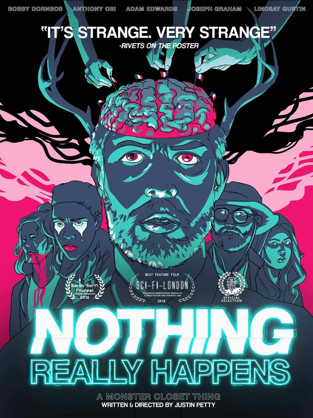 We were lucky enough to interview Justin Petty and get the 411 on his debut sci-fi feature 'Nothing Really Happens', and what's upcoming for him.
