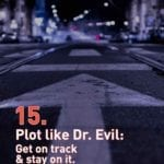 Is your plot summation a book-length essay? We gots all the insider tricks used in screenwriting so you can rock your beat sheet to the max.
