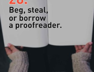 How can you proofread your own screenplay? We've primed some advice on how to proofread your own screenwriting work without harassing strangers.