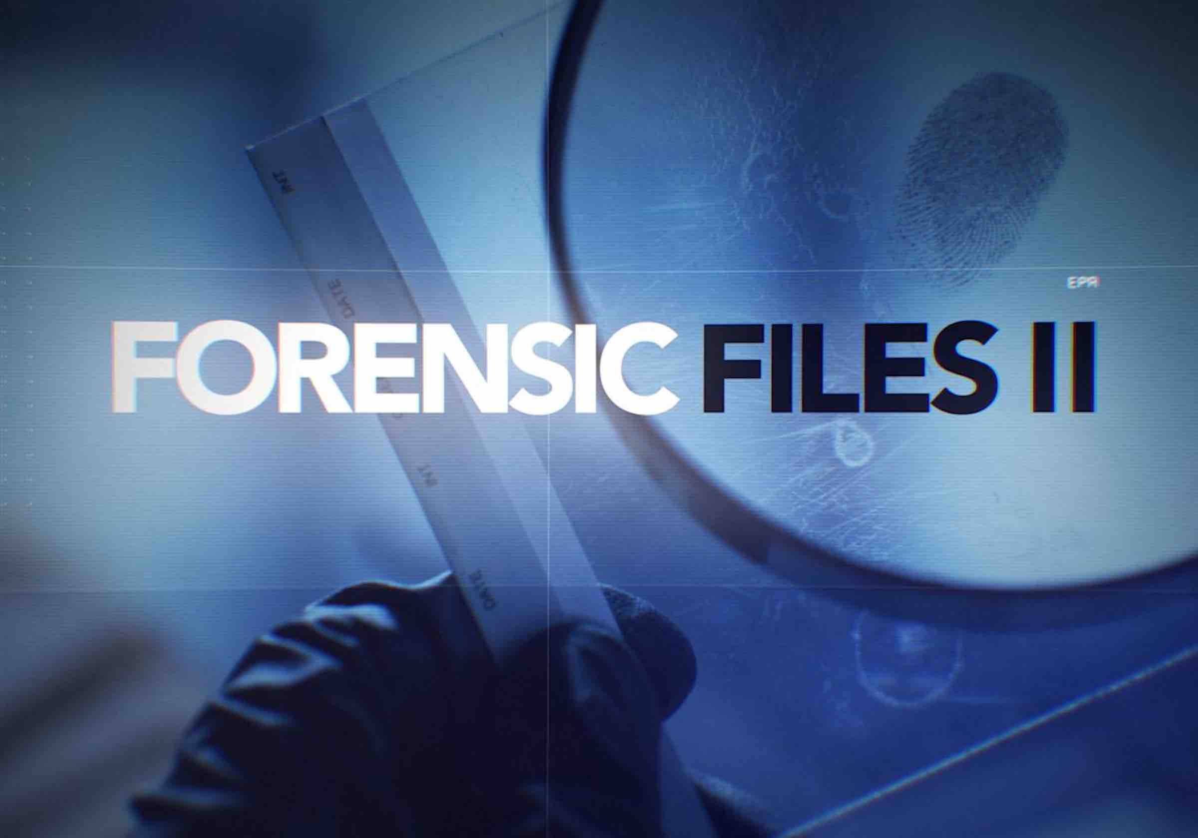 Forensic Files Reboot Here Are All Of The Best Episodes From The Og Film Daily