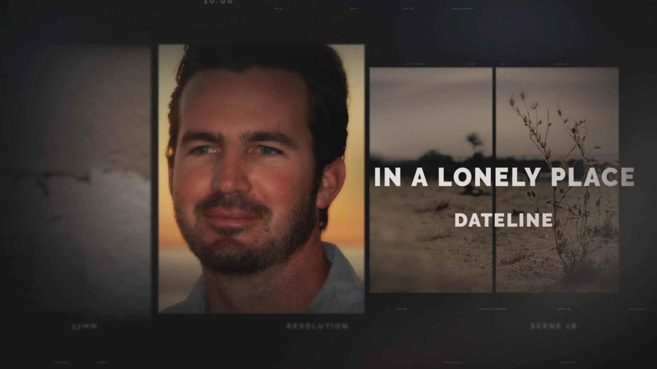 "Why is the 'Dateline' tonight episode ""In a Lonely Place"" so chilling? Well, here's the details about the case and what we know."