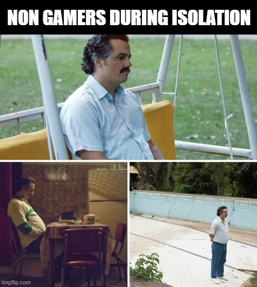 We know that you're living that quarantine life with your PC or console by your side. See how much of you is in these gaming memes.