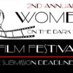 The Women On The Dark Side has always been a highlight panel at conventions. Now, the ladies behind the panel are taking it to the film festival world.