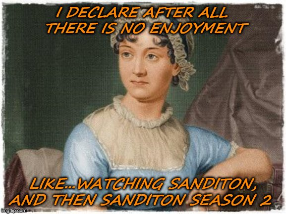 We're still fighting the good fight to get 'Sanditon' season 2, but we're already dreaming of success. We're not the only ones, and found some spicy memes.