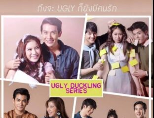 'The Ugly Duckling' Thai drama series is a fun take on the fables & fairytales that taught us beauty is only skin deep. Here are other Thai romance series.