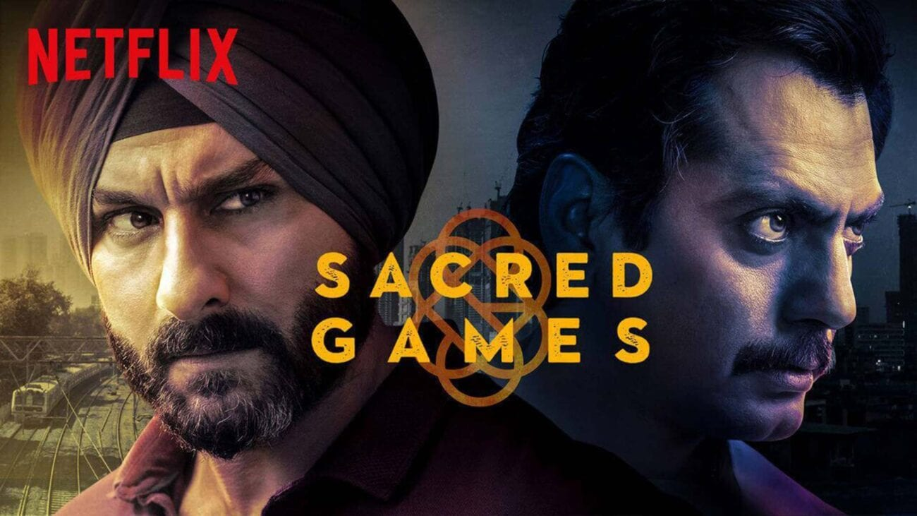 Looking to watch more Indian content besides Bollywood movies? 'Sacred Games' is just the series for you to binge watch.