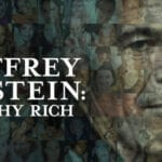 If you're done watching 'Jeffrey Epstein: Filthy Rich', check out some other documentaries you can stream right now or are coming soon.