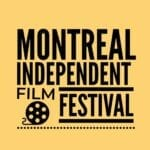 The Montreal Independent Film Festival is both an annual and monthly fair to international short and feature length films.