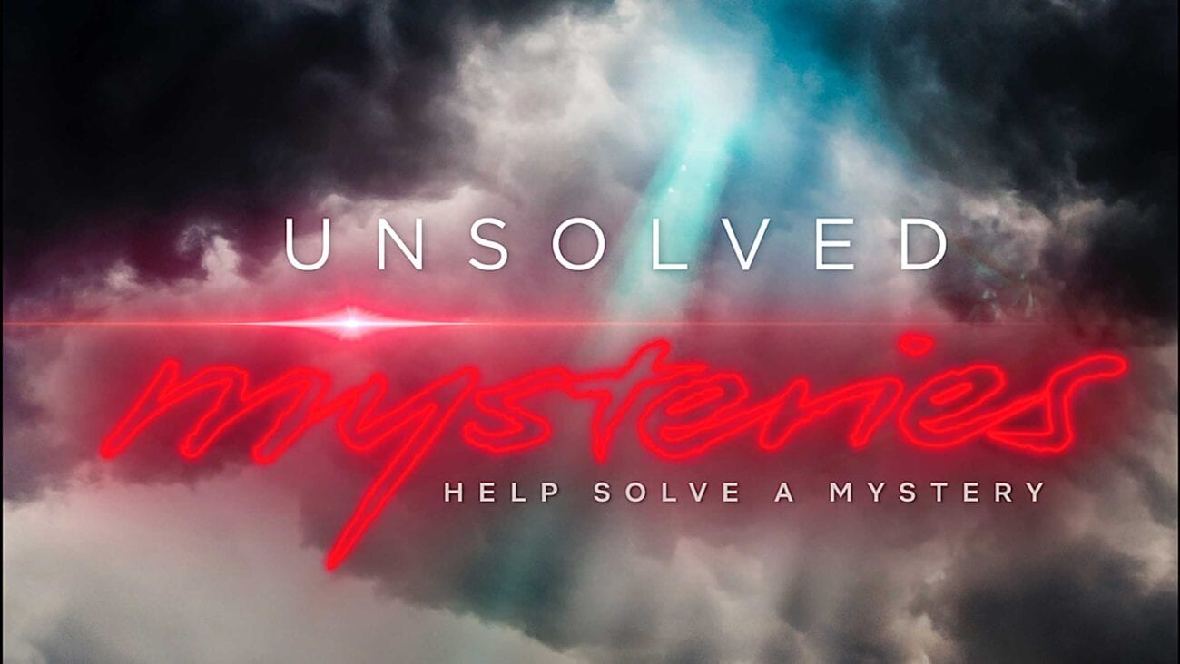 'Unsolved Mysteries' is back, baby! The beloved series is now rebooted on Netflix. Here's everything you need to know.