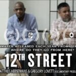 The new documentary '12th Street' takes a hard look at the pressing issues related to criminal justice reform.