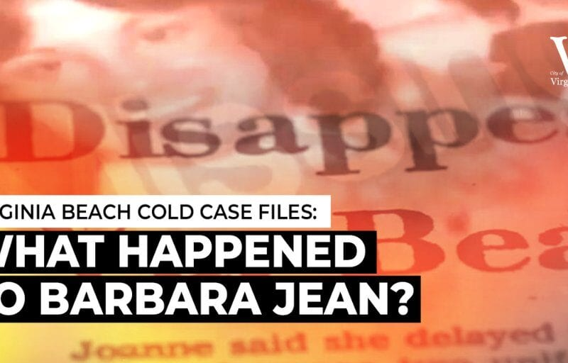 It's been fourty-two years since Barbara Jean disappeared in Virginia Beach, VA. To this day, she remains one of the city's biggest true crime stories.