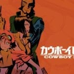 Even people who aren't fans of anime have probably heard of 'Cowboy Bebop'. Find out more about the live action remake!