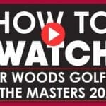 If you're looking to watch the Masters Tournament with Tiger Woods then this guide will give you all the information you need.