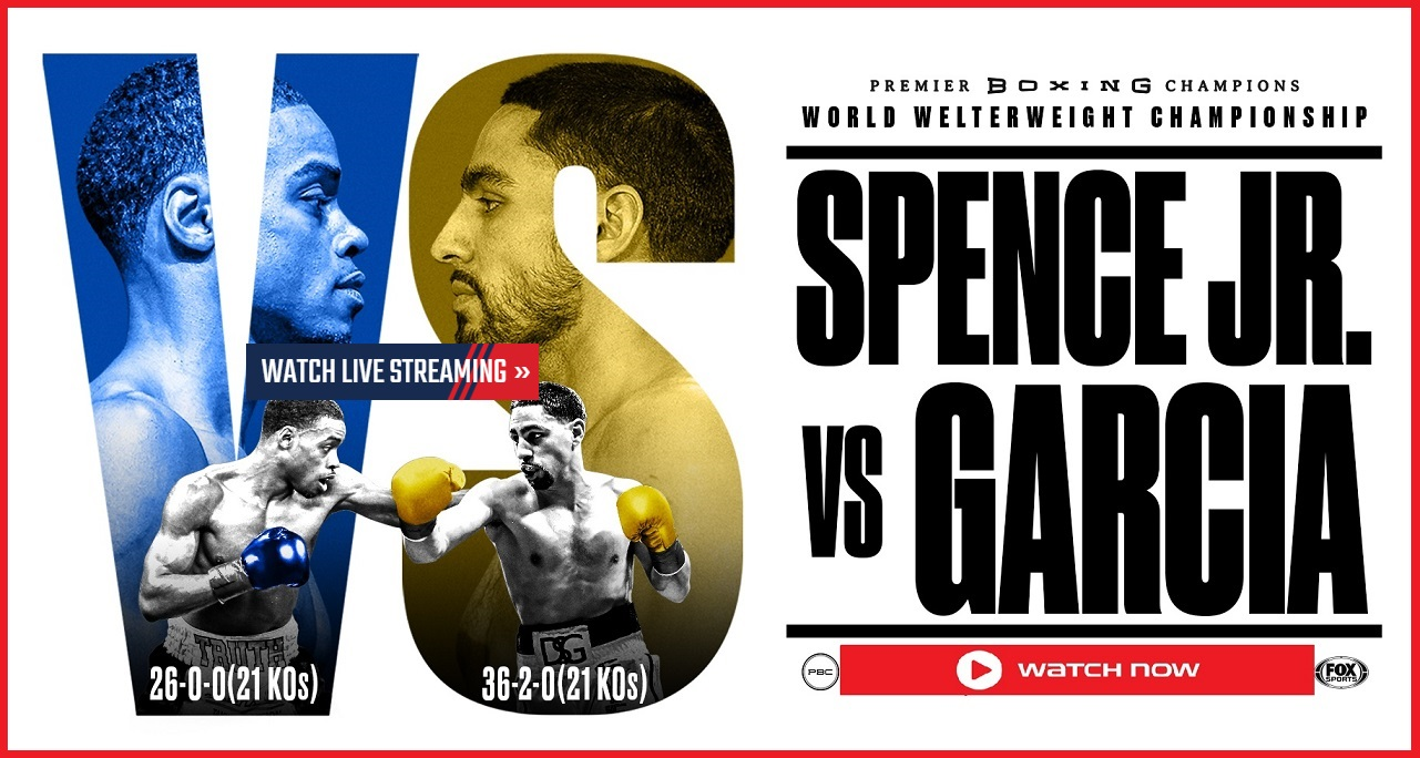 Get to see the Spence vs Garcia boxing match by checking out these live stream sites.