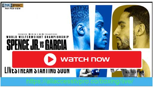 Check out the Spence vs Garcia boxing fight live by watching these live streams.