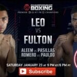 If you're dying to watch Leo vs Fulton, you need to check out these boxing live stream sites.