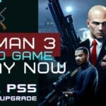 'Hitman 3' is the latest game to hit shelves. Find out how to download the game and how to get crucial upgrades.