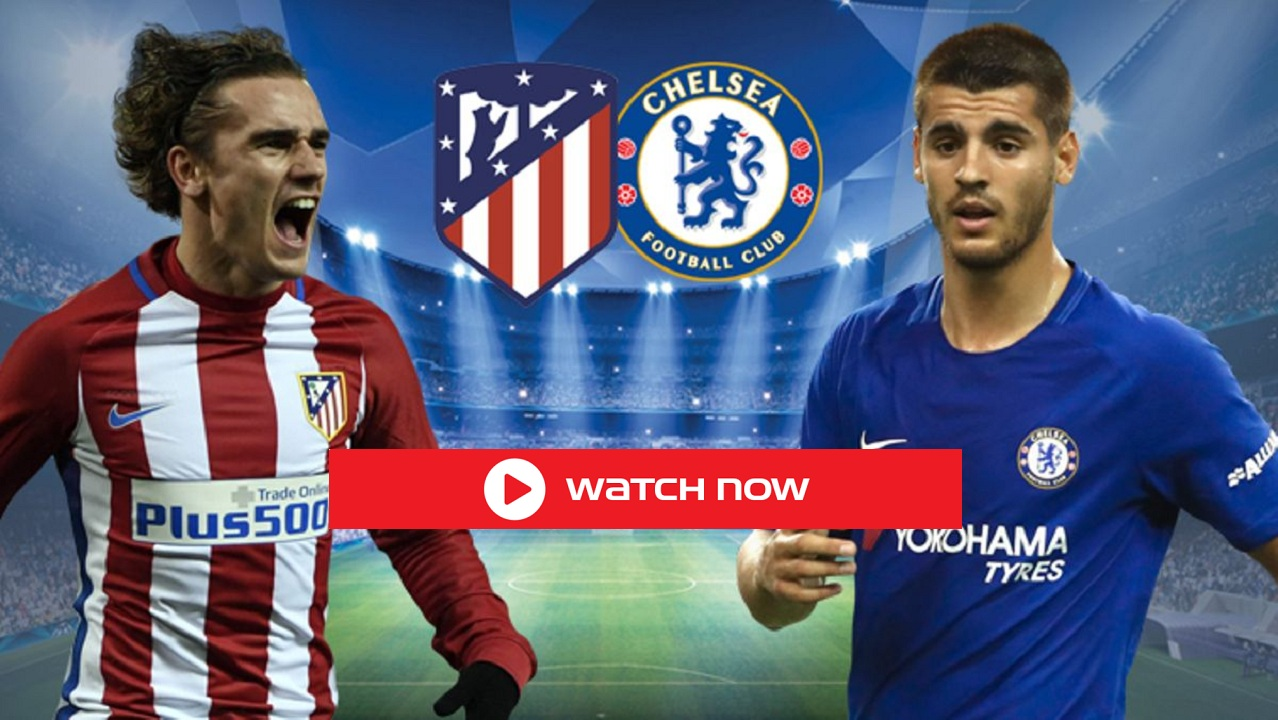 Chelsea Live is gearing up to face Atletico Madrid. Discover how to live stream the UEFA match online for free.