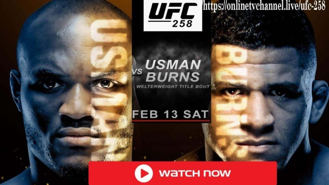 It's time for UFC 258. Find out how to live stream the Usman vs Burns fight online for free.