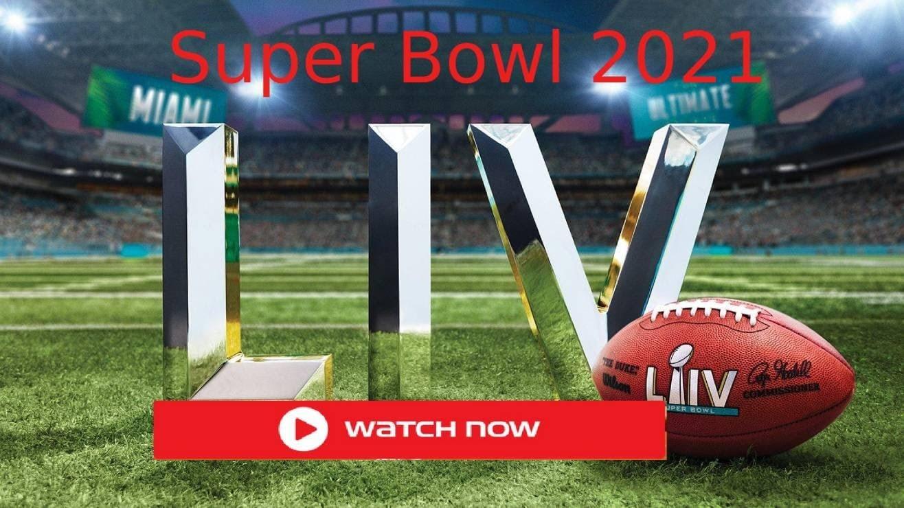 Super Bowl 2021 Live