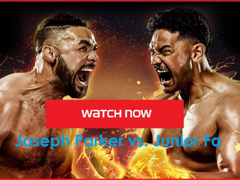Parker vs Fa is gearing up to be a huge fight. Discover how to live stream the boxing match online for free.