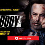 'Nobody' is the new film starring Bob Odenkirk. Find out how to watch the new movie online for free.