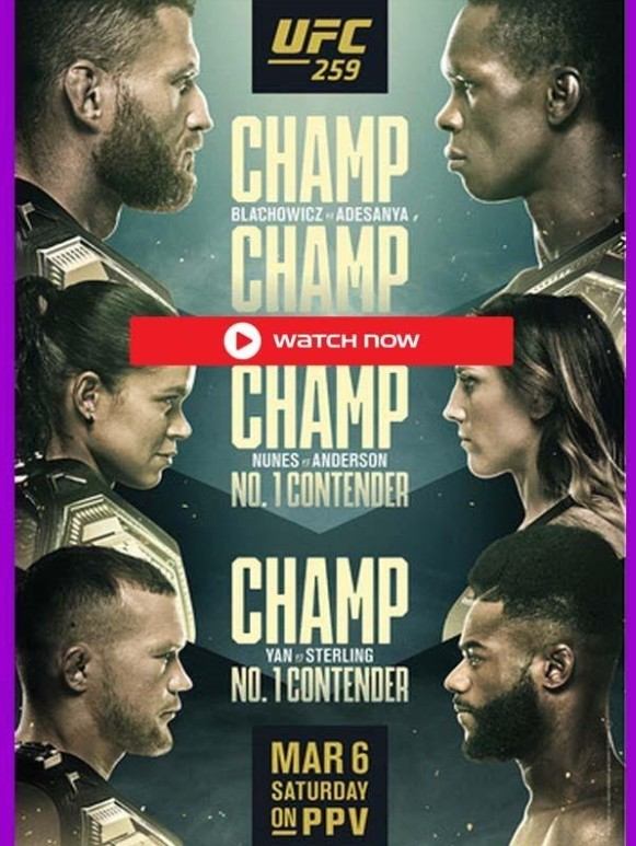 UFC is back. Find out how to live stream the UFC 259 event on the internet for free.