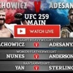 The main event features reigning welterweight champ Adesanya vs Blachowicz. Watch the UFC 259 live stream here.