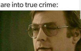 Are you a fellow lover of true crime? Can't get enough of true crime podcasts and documentaries? Laugh along at all the best true crime memes here.