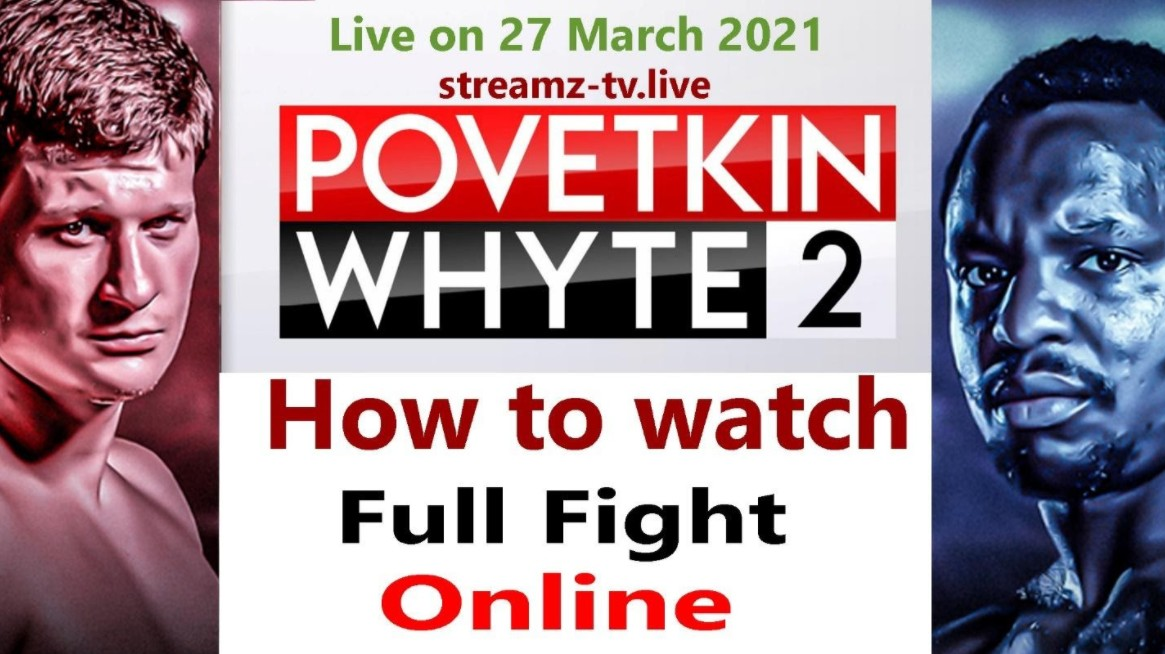 Povetkin is gearing up to face Whyte in the ring. Find out how to live stream the boxing match online for free.