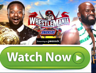 Get ready to rumble with WWE's WrestleMania, coming to a streaming device near you! Stream these highly anticipated throw-downs right here and now!