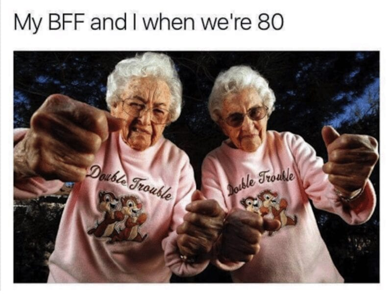 We all have that one person who just gets us like no other. If you have a special BFF, laugh along at all the best friend memes we've found here.