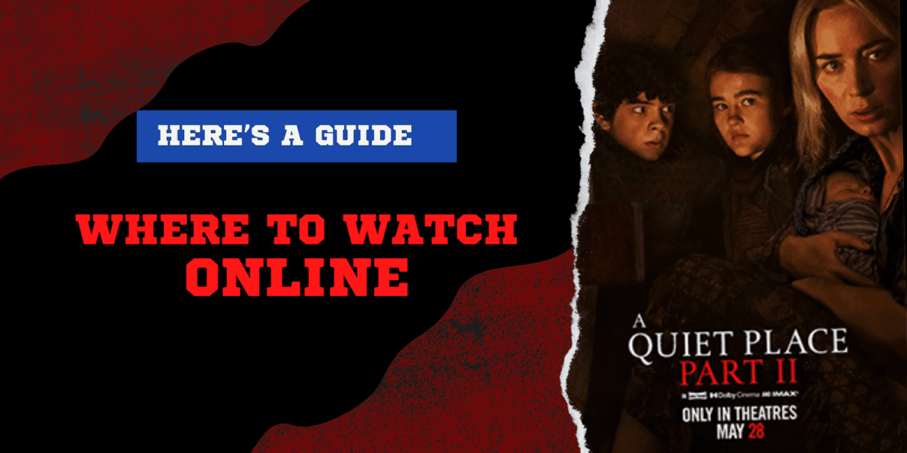 Here's a guide to everything you need to know about 'A Quiet Place Part 2', including how to stream the Horror 2021 full movie online for free.