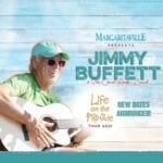 """Calling all Parrot Heads! Jimmy Buffett is back on tour with the Coral Reefers! Snag your concert tickets to hear """"Margaritaville"""" before they're sold out!"""
