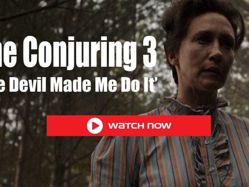 Don't miss Michael Chaves's new movie 'The Conjuring 3: The Devil Made Me Do It'. Stream the movie now from any device with these helpful tips!