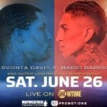 Here is a full guide on how to watch Gervonta Davis vs Mario Barrios live stream fight online. Get Davis vs Barrios fight time, PPV price.