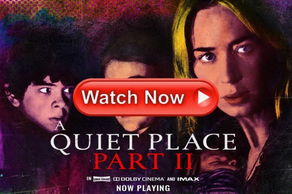 Want to watch A Quiet Place II streaming full movie? We've got you covered where and how you'll be able to do that free.