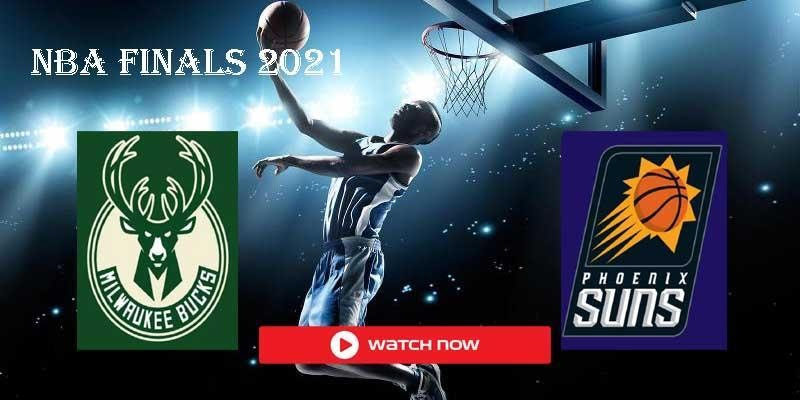 NBA Finals Streams Online: How to watch Suns vs. Bucks Live Free – Film  Daily