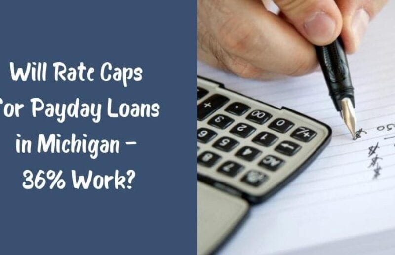 Rate caps may be changing for loans in the state of Michigan. Find out how drastic these changes are here.