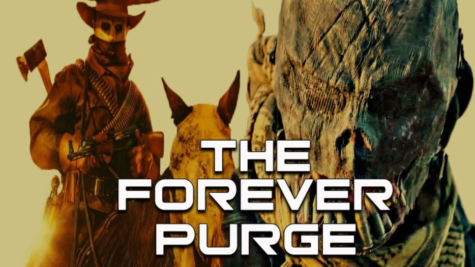 How To Watch The Forever Purge For Free Filmy One