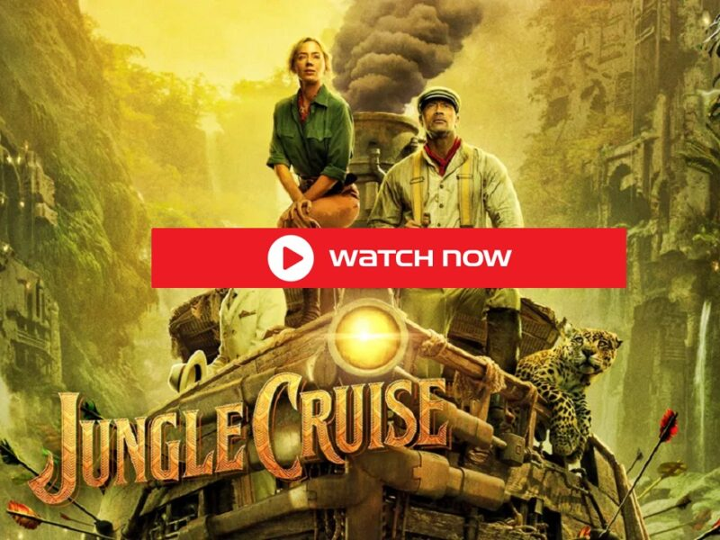 """The Jungle Cruise movie hits theaters 2021 in July, If need watch free streaming with Disney favorites Dwayne """"The Rock"""" Johnson and Emily Blunt."""