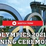 Olympics Opening Ceremony live stream in 2021 free options, start time, different countries TV channels list, and Online Streaming.