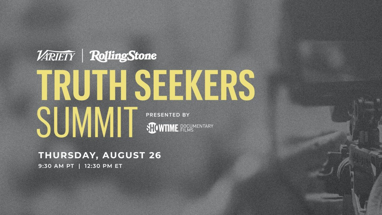 Variety and Rolling Stone are partnering for the inaugural Truth Seekers Summit. Find out what you can expect from attending the event.