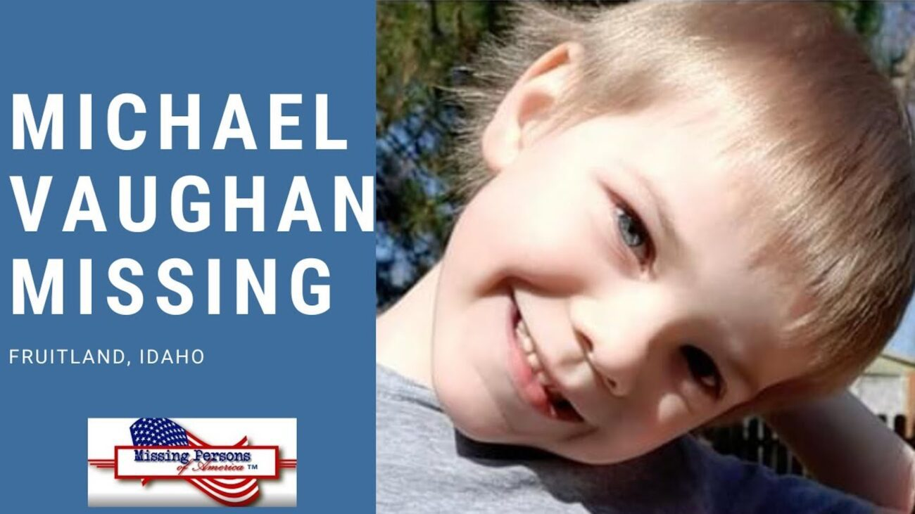 Have you heard about the active investigation for a missing child in Idaho? Learn the details about the disappearance of Michael Vaughan.