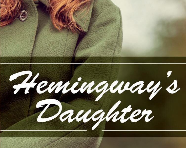 Wait, did Ernest Hemmingway actually have a daughter? No, but this new historical novel from author Christine M. Whitehead will captivate your imagination!